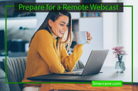 plan your remote webcast