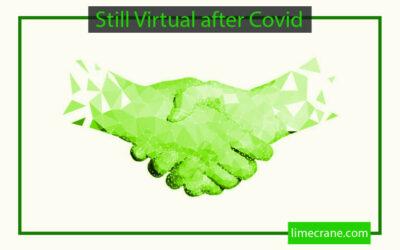 Still Virtual After COVID